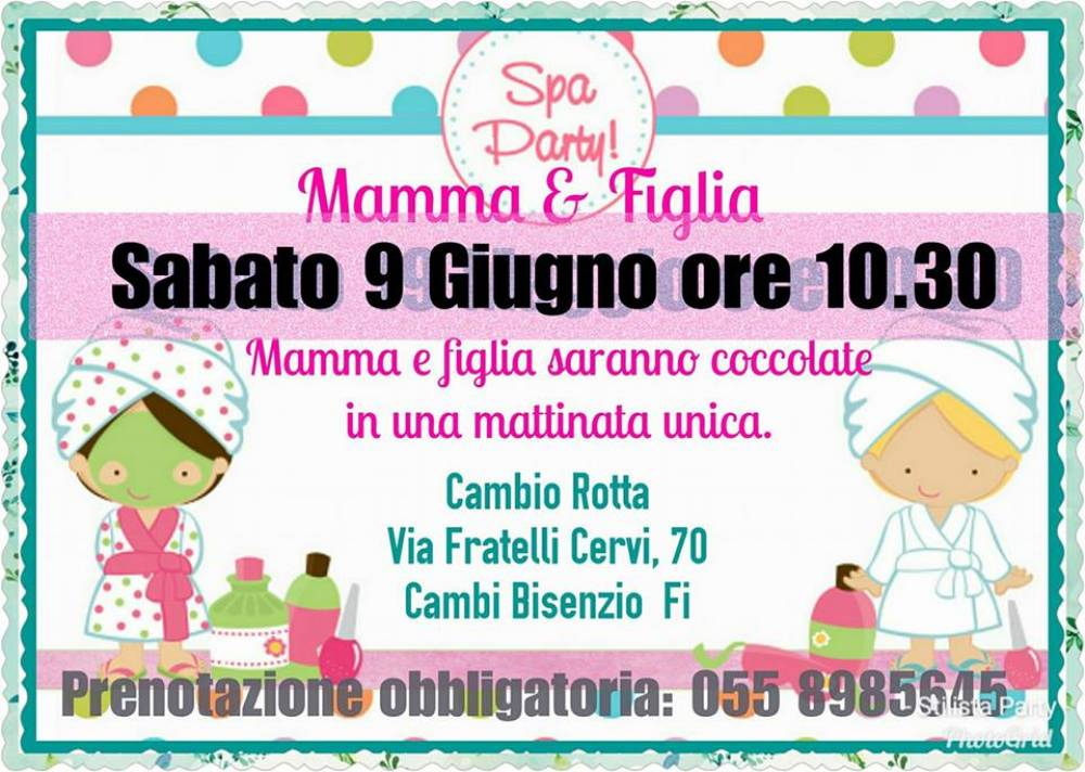 SPA PARTY MAMMA E FIGLIA